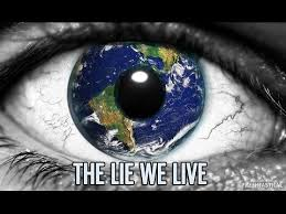 The lie we live LA MENTIRA QUE VIVIMOS
